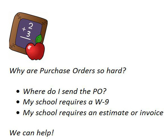 We accept school purchase orders